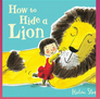 By Helen Stephens      Saturday 29  September at 1.30pm  Tickets - £11, children - £10, family of four -  £36 (this discount will apply automatically in your 'basket').     When a lion is chased out of town, a  little girl, Iris, helps him to find somewhere to hide. Iris embarks on a  mission to squash her new friend into a variety of sneaky tight spots, as the  misinformed town folk try and  track  him down. Helen Stephen's magical book, How to Hide a Lion, comes to life  with playful humour, dazzling puppets and jazz.     Pigtails Productions, Polka Theatre  and Oxford Playhouse present How to Hide a Lion by Helen Stephens, Directed  and Adapted by Peter Glanville and with music and songs by Barb Jungr.     Babes-in-arms go free.