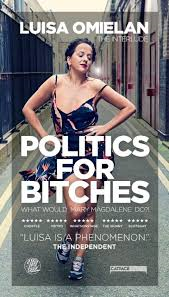 Friday 16 November at 7.30pmTickets - £15, concessions - £13 Fresh from filming her BBC3 series of the same name, comedy phenomenon Luisa Omielan ('What Would Beyonce Do?!' and 'Am I Right Ladies?!') is back with her third stand up instalment. In her own words 'I believe it is my right to have an opinion on something I know absolutely nothing about!'Welcome to Politics for Bitches!As seen on BBC 1, Live at the Apollo, 'Thigh Gap' joke (45 million views) and host of Comic Relief.'The comedian the British have been waiting for' - Huffington Post'Luisa is a phenomenon' - The Independent★★★★★ Guardian ★★★★★ Scotsgay ★★★★★Metro ★★★★★ The Skinny ★★★★★ Chortle