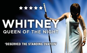 WHITNEY QUEEN OF THE NIGHT 2019