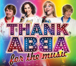 Saturday 28 September at 7.30pmTickets- £24, concessions - £23 Grab your platforms and flares for a journey back in time to when ABBA dominated the charts and ruled the airwaves! Thank ABBA For The Music is a two-hour theatre spectacular that captures all of the magic and excitement of one of pop history's most successful and entertaining live bands. Featuring all of ABBA's greatest hits, including Dancing Queen, Waterloo, Mamma Mia, Take A Chance On Me, Gimme! Gimme! Gimme! Knowing Me Knowing You, Fernando, Super Trouper and many more! With stunning costumes, a 7-piece live band, interactive video projection, some tongue-in-cheek Swedish humour, and of course ABBA's spectacular trademark harmonies - this is the ultimate feel-good party show! ABBA and 70's fancy dress optional…but encouraged!