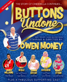 BUTTONS UNDONE! An Adult Panto starring Owen Money (18+)