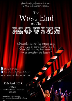 "Friday 12 April at 7.30pmTickets - £18, concessions - £16Direct from their sold out tour last year… The cast of leading performers form London's West End, invite you to join them to a night at the Movies!  A magical evening of live entertainment, featuring the very best songs from the smash hit movies throughout the decades. The talented cast have starred in many West End productions and national tours including Les Miserables, We Will Rock You, South Pacific, Singin' in the Rain, Starlight Express, Phantom Of The Opera, Wicked, Godspell, Joseph and Cats... to name but a few! ""With outstanding vocals and slick choreography, this wonderful concert guarantees to bring you joy"" South Wales Evening Post"
