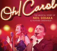 "Saturday 22 June at 7.30pmTickets - £24From their humble beginnings in Brooklyn to the dizzying heights of their success in the 50's & 60's the songwriting genius of Neil Sedaka and 'Howie' Howard Greenfield will go down in musical history as one of themost successful partnerships of all time.This show is packed full of hits such as Calendar Girl, Happy Birthday Sweet Sixteen, Breaking Up Is Hard To Do, [Is This The Way To] Amarillo, Stupid Cupid and of course Oh! Carol, masterpieces made famous not only by Sedaka but also other well known performers like Connie Francis, Tony Christie,Tom Jones and LaVern Baker.With a good luck message from Mr Sedaka himself, this talented cast and their phenomenal band of west end musicians take to the stage to bring you a show dedicated to celebrating these two giants of the song writing world with two hours worth of songs and the stories behind them.If you like to sing-a-long or just want to hear great music this show is for you.""It's always flattering when talented performers honour my music. I thank the Oh Carol team for their homage to the work of Sedaka & Greenfield.  Wishing you continued success"" - Neil Sedaka.  ★★★★ ""If you have socks, prepare for them to be knocked off"" - britishtheatre.com"