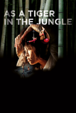 AS A TIGER IN THE JUNGLE