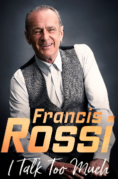 **This show has been postponed until Thursday 22 April 2021**Was Wednesday 13 May 2020 at 7.30pm, Meet and greet from 5.30pmSuper VIP tickets (red seats on the plan) - £75, includes meet and greet with Francis, a photograph will be taken using the ticketholder's phone/camera and they will beable to bring along one item of memorabilia for him to sign. They will also receive a VIP Merch bag, which will contain a tour lanyard and an unsigned photograph of Francis.VIP ticket (yellow seats on the plan)- £40, includes a merchandise bag, which contains tour lanyard and photograph. This price level does not participate in the meet and greetTickets (blue seats on the plan) - £30 Legendary Status Quo lead singer Francis Rossi will share the extraordinary secrets of his 50-plus years in rock'n'roll when he takes to thestage for an intimate evening of chat and music.In Francis Rossi: I Talk Too Much, the founder, lead singer andlead guitarist of Status Quo will talk about his mishaps and adventures of life on the road with one of the biggest and most loved bands ever.Francis is a true member of British Rock Royalty.  He sang the first words at Live Aid in 1985, survived the obligatory rock'n'roll brush with alcohol and drugs, was awarded an OBE in 2010 and has a BRIT for his Outstanding Contribution to Music. His band has sold more than 120 million records globally.Expect laughter, revelations, tales involving some of the giants of music, exclusive video clips, snatches of classic tunes and a great nightout.Rossi will be joined on stage by award-winning writer and broadcaster Mick Wall, who has sold more than 1 million books.