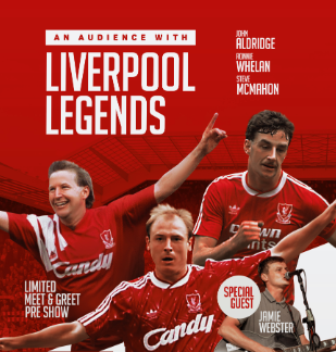 Thursday 28 May at 7.30pmTickets - £32.50, Meet and Greet from 6pm - £72.50Running time approximately 2 hoursThe Ultimate evening of Liverpool legends with John Aldridge, Ronnie Whelan and Steve McMahon on stage together hosted by Jed Stone.  The evening will be full of entertainment andbanter as you can well expect, so sit back and enjoy!  Special guest Jamie Webster will be singing live on stage!This evening will give you a full insight into their careers, from previous clubs, to putting on the famous red jersey, to representing their national country.  There will be 65 limited opportunities for Meet and Greet pre show for photos and signatures. Don't miss out on your chance to be one of those…