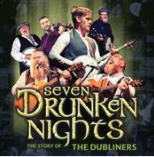 Saturday 9 May at 7.30pmTickets - £26The show brings to life the music of Ireland's favorite sons 'The Dubliners'. Telling the story of a career spanning 50 years and evoking the spirit of Ronnie Drew, Luke Kelly, Barney McKenna, Jim McCann, Ciaran Bourke and John Sheahan. This talented cast of musicians and singers bring the music of this iconic group to life. A performance that Following its sold out smash hit debut tour, Seven Drunken Nights – The Story of The Dubliners returns to theatres in 2019 with an even bigger production.will have you singing and clapping along to such classics as The Wild Rover, The Black Velvet Band, The Irish Rover, Molly Malone, Finnegan's Wake, McAlpines Fusileers, Raglan Roadand of course The Seven Drunken Nights. This celebration of the music of The Dubliners is a celebration of Irish musicitself and a guaranteed evening of music, humor and 'craic'.'5 Stars'Theatre and Performance Magazine 'Don't Miss it'The Irish World