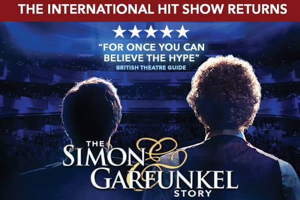 Friday 3 July at 7.30pmTickets - £24.50, concessions - £23.50Direct from a week long run in London's Westend at The Vaudeville Theatre, a sold out worldwide tour and standing ovations at every performance, The Simon & Garfunkel is back! Using huge projection photos and original film footage, this 50th anniversary celebration also features a full live band performing all the hits including 'Mrs Robinson', 'Cecelia', 'Bridge Over Troubled Water', 'Homeward Bound' and many more. Get your tickets fast as this is an evening not to be missed!