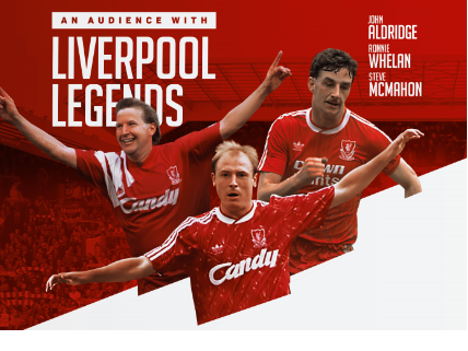 Thursday 28 May at 7.30pmTickets - £32.50, Meet and Greet from 6pm - £72.50Running time approximately 2 hoursThe Ultimate evening of Liverpool legends with John Aldridge, Ronnie Whelan and Steve McMahon on stage together hosted by Jed Stone.  The evening will be full of entertainment andbanter as you can well expect, so sit back and enjoy!  This evening will give you a full insight into their careers, from previous clubs, to putting on the famous red jersey, to representing their national country.  There will be 65 limited opportunities for Meet and Greet pre show for photos and signatures. Don't miss out on your chance to be one of those…