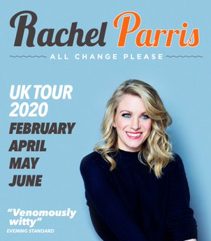 "Rachel Parris - All Change PleaseFriday 15 May at 7.30pmTickets - £16.50Bafta-nominated comedian, Rachel Parris, is back with a brand-new show about big life changes. Join viral sensation and star of BBC's The Mash Report as she performs stand-up and songs about sudden love, the highs and lows of relationships, family, weddings, kids, going viral, going mental, and the baffling state of play in society right now.""Venomously witty"" – Evening Standard ""A natural charm and keen eye for observation"" – Chortle  ""This is classy, clever comedy - uproarious"" – Scotsman rachelparris.comTwitter@rachelparris Insta@rachelsvparris"