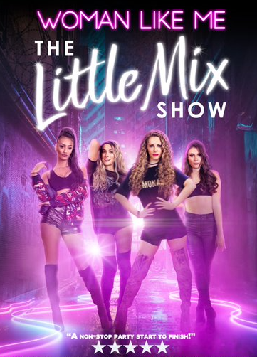 WOMAN LIKE ME: THE LITTLE MIX SHOW **postponed**