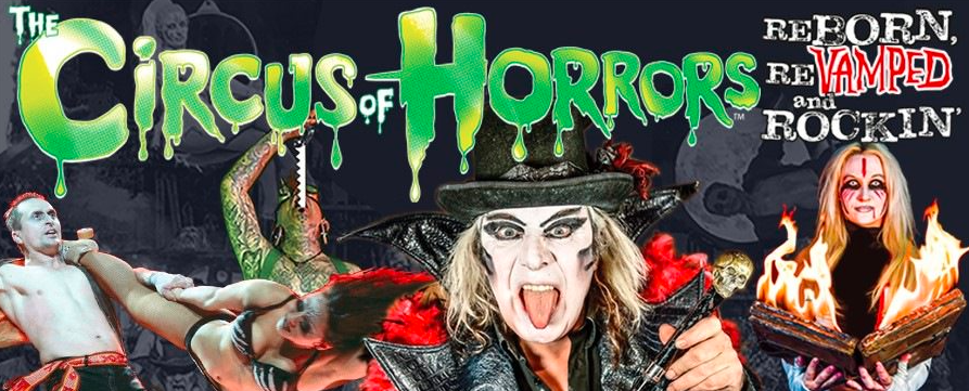 CIRCUS OF HORRORS REBORN, REVAMPED & ROCKIN' (Ages 16+)