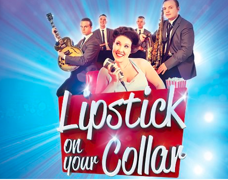 LIPSTICK ON YOUR COLLAR *New date SAT 12 FEB 2022*